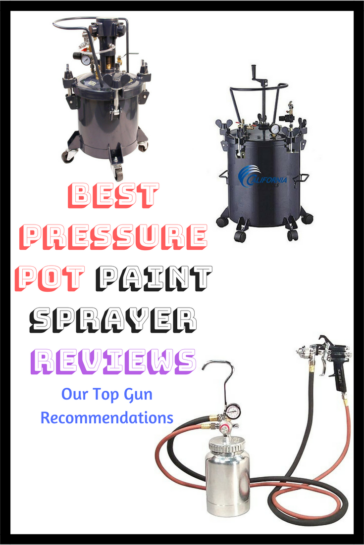 Pressure Pot Sprayer Reviews